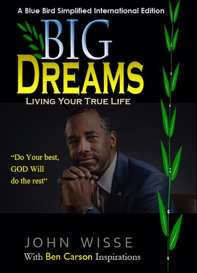 BIG DREAMS-LIVING YOUR TRUE LIFE